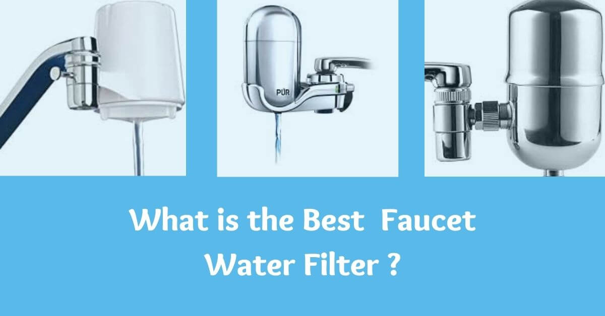 what is the best faucet water filter